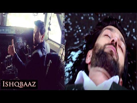 SHOCKING ! Shivaay DIES in PLANE CRASH in Ishqbaaz 17th March 2017 EPISODE