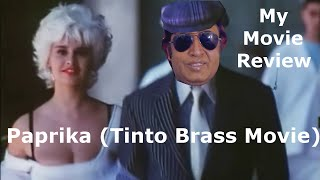 paprika 1991 Tinto Brass Movie Review With Commentry