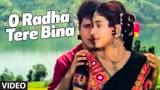 O Radha Tere Bina Full song | Radha Ka Sangam