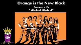"OITNB S6 E5 ""Mischief Mischief"""