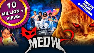 Meow (2018) New Released Hindi Dubbed Full Movie | Raja, Urmila Gayathri, Hayden, Baby Yuvina