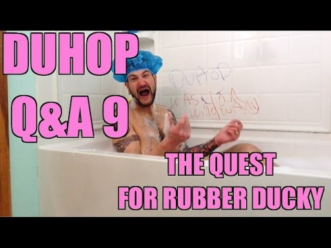 Duhop Q&A 9 ! The Quest for a Rubber Ducky!