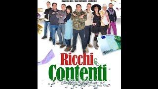 Ricchi e Contenti - film completo