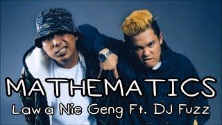 Lawa Nie Geng - Mathematics Feat. DJ Fuzz | Lirik Papan Puteh