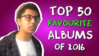 Top 50 Albums of 2016 | Ricky Lai