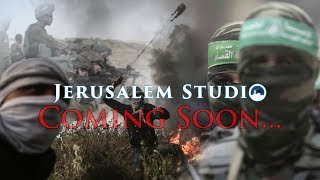 Coming Soon... Israel and Hamas, on a course to war? - JS 363 trailer