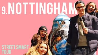 MAX FOSH GETS STREETSMART: Episode 9 - Nottingham University