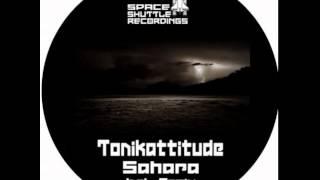 Tonikattitude - Sahara - Sahara EP