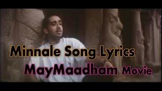 Minnale Song Lyrics  -  May Maadham Movie