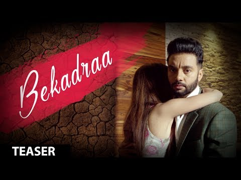 BEKADRAA - Teaser | Sippy Gill | Desi Routz | Latest Punjabi Video Song 2017