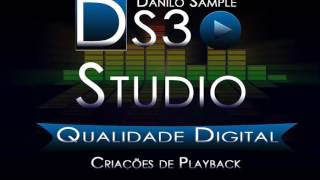QUE PENA QUE ACABOU   RANEYCHAS   Play back demonstrativo   Danilo Sample Ds3   81 997254948