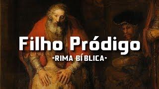 Filho Pródigo (Lucas 15.11-32) - Thelfos | Rima Bíblica