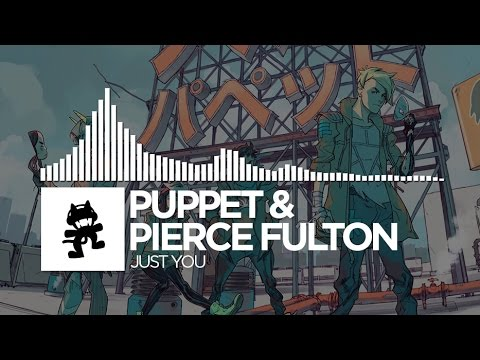 Puppet & Pierce Fulton Just You Monstercat EP Release