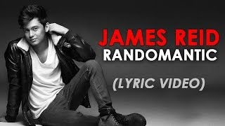 Randomantic [James Reid Official Lyric Video] from Reid Alert Song from