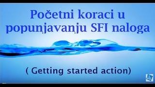 Kako uraditi GETTING STARTED ACTIONS (početne zadatke)