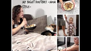 My Night Routine! -Young Mom Edition-
