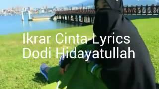 Ikrar Cinta -Lyrics  Dody Hidayatullah