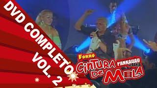 Cintura de Mola - DVD COMPLETO VOL 2  (Pra Recordar)