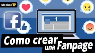 Como crear un FAN  PAGE de Facebook 2017 👍