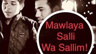 Mawlaya salli wa sallim - Nasheed cover