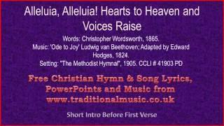 Alleluia Alleluia Hearts To Heaven And Voices Raise(Ode to Joy) - Hymn Lyrics & Music