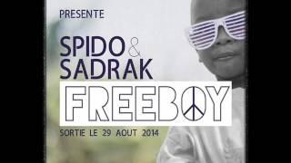 Spido ft Sadrak - Freeboy