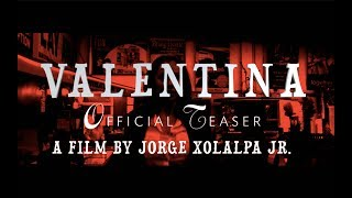 VALENTINA | Official Teaser #2 [HD] | Mighty Aphrodite Pictures (subtitles)