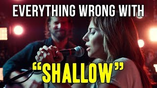 """Everything Wrong With Lady Gaga and Bradley Cooper - """"Shallow"""".mp3"""