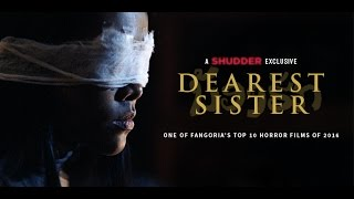 Dearest Sister (Trailer) - A Shudder Exclusive