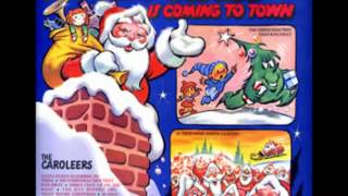 Santa Claus is Coming to Town - The Caroleers (Full Album)