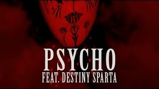 Destiny Sparta - Psycho (Audio)