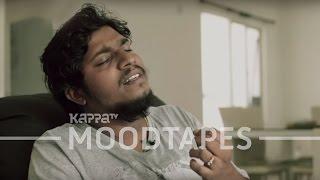 Aaro Viral (Pranayavarnangal) - Vipin Lal - Moodtapes - Kappa TV