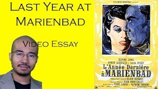 Video Essay 20 - Last Year at Marienbad