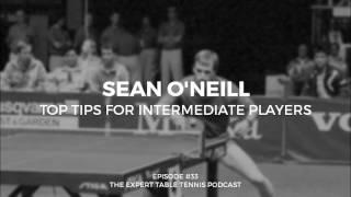 Sean O'neill: Top Tips for Intermediate Players (ETT #33)