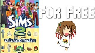 How to get The Sims 2 Complete Collection FOR FREE! (100 SUBS SPECIAL)