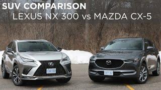 SUV Comparison   Lexus NX300 vs Mazda CX-5   Driving.ca
