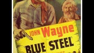 Blue Steel - 1934 - John Wayne