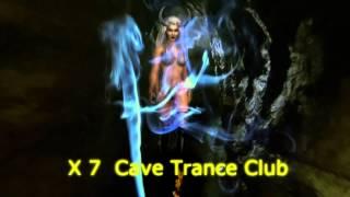 X 7 Cave Trance Club 2014