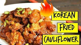 SPICY KOREAN FRIED CAULIFLOWER - BAKED!! | VEGAN