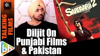 Waiting For Day When Punjabi Films Will Release On Same Day In Pakistan As India | Diljit