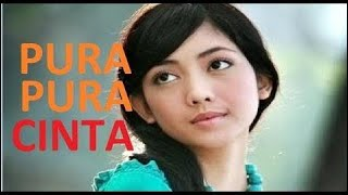 Ftv PURA-PURA CINTA Ririn Dwiariyanti - Rizky Hanggono