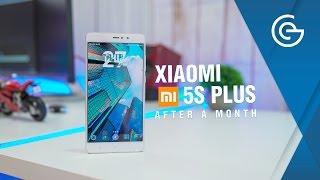 Xiaomi Mi 5s Plus - After a month!