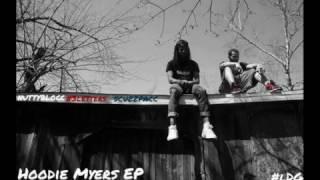 Hoodie Myers- Have Fun