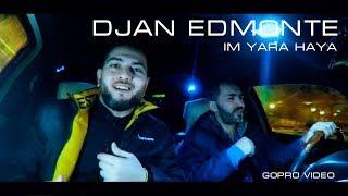 Djan Edmonte - Im Yara Haya (Новинка 2019) НОВОГОДНИЙ ХИТ!