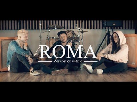 Itzza Primera X Legarda ROMA Versión acústica