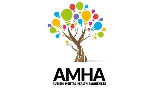 AMHA | AUTISM MENTAL HEALTH AWARENESS
