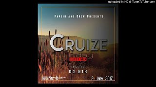 Papzin & Crew - Cruize Friday Guest (Mixed DJ N T K) (24 November 2017)
