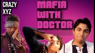 Mafia with Doctor [ funny bangla video ] Crazy XYZ