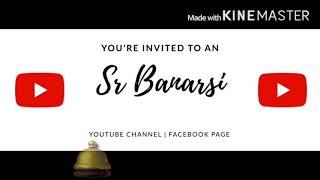 Kanpuriya Masti | Sr Banarsi | Mast | Garma Garam | Banaras