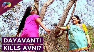 Dayavanti KILLS Avni | Arsheen's Last Day | Naamkaran | Star Plus